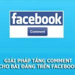 Dịch vụ tăng comment, bình luận trên Facebook