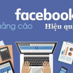 Chạy Quảng Cáo Facebook Hiệu Quả 2021 [Kinh Nghiệm]